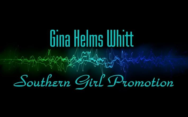 Gina Helms Whitt - Southern Girl Promotion